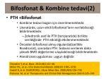 bifosfonat kombine tedavi 268