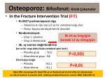 osteoporoz bifosfonat klinik al malar