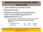 risedronate and alendronate real cohort study