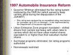 1997 automobile insurance reform