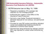1998 automobile insurance reforms automobile insurance cost reduction act aicra