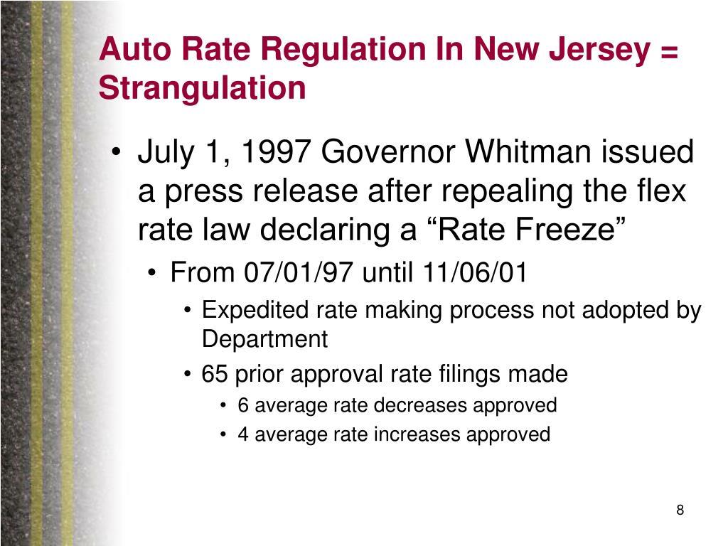Auto Rate Regulation In New Jersey = Strangulation