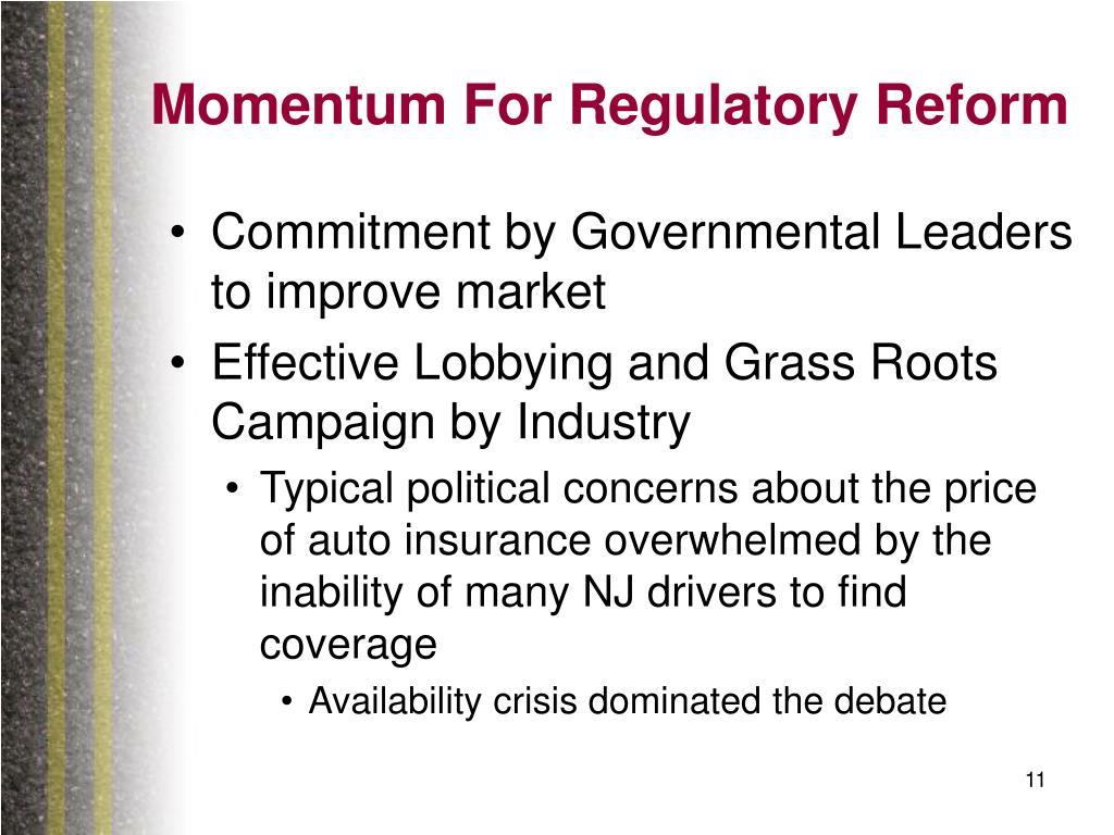 Momentum For Regulatory Reform