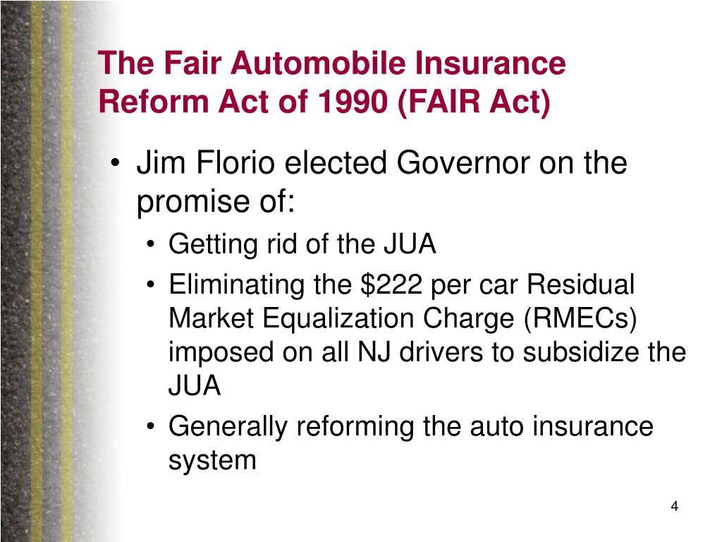 The Fair Automobile Insurance Reform Act of 1990 (FAIR Act)