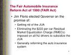 the fair automobile insurance reform act of 1990 fair act