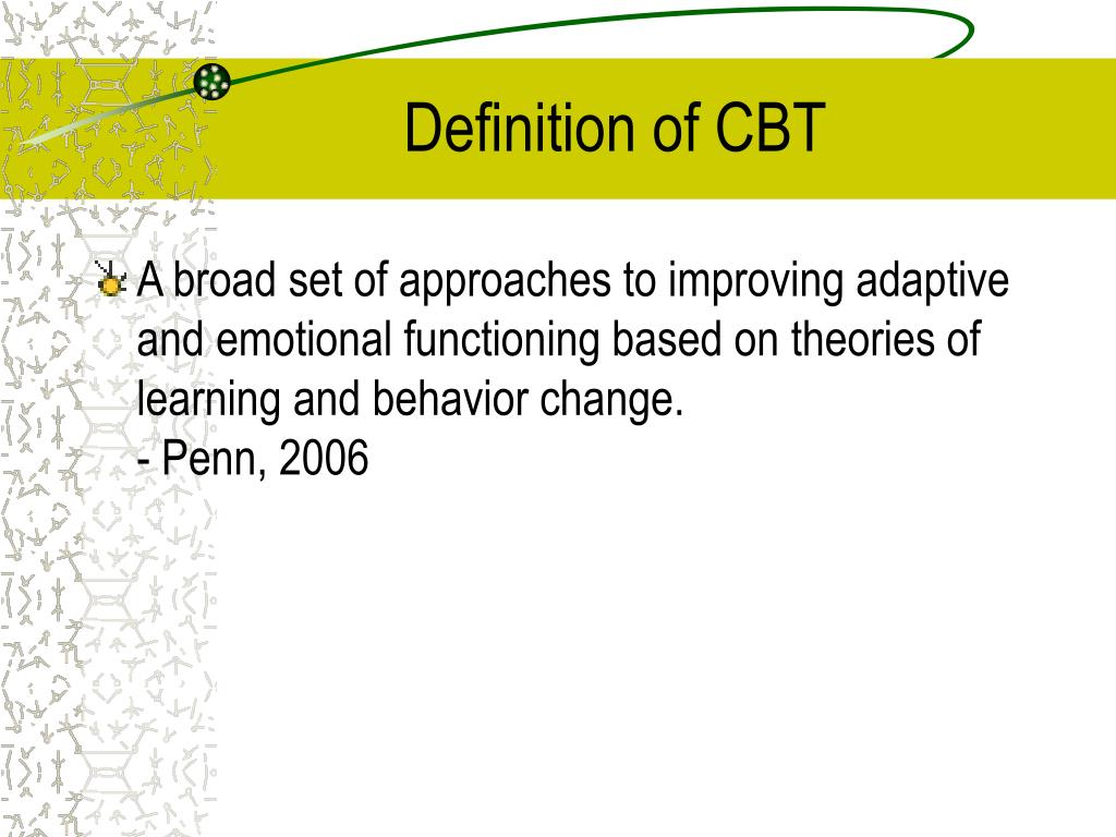 Definition of CBT