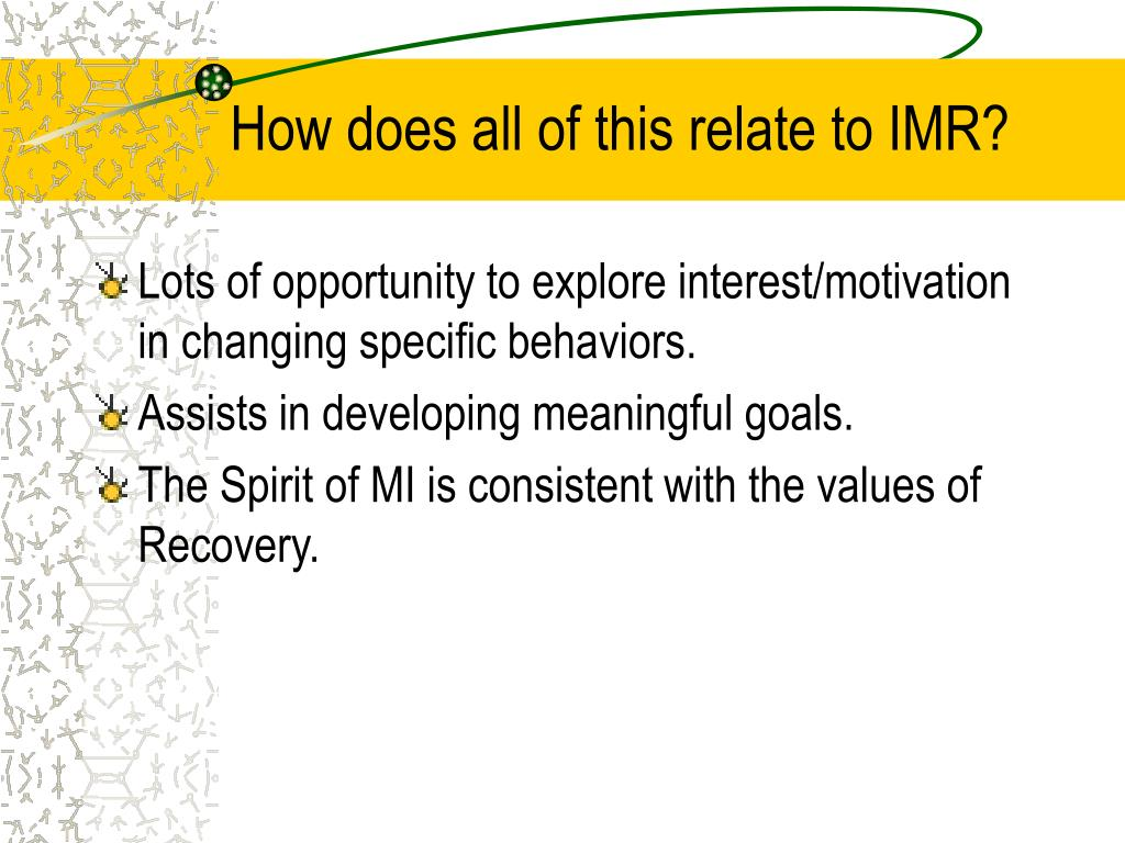 How does all of this relate to IMR?