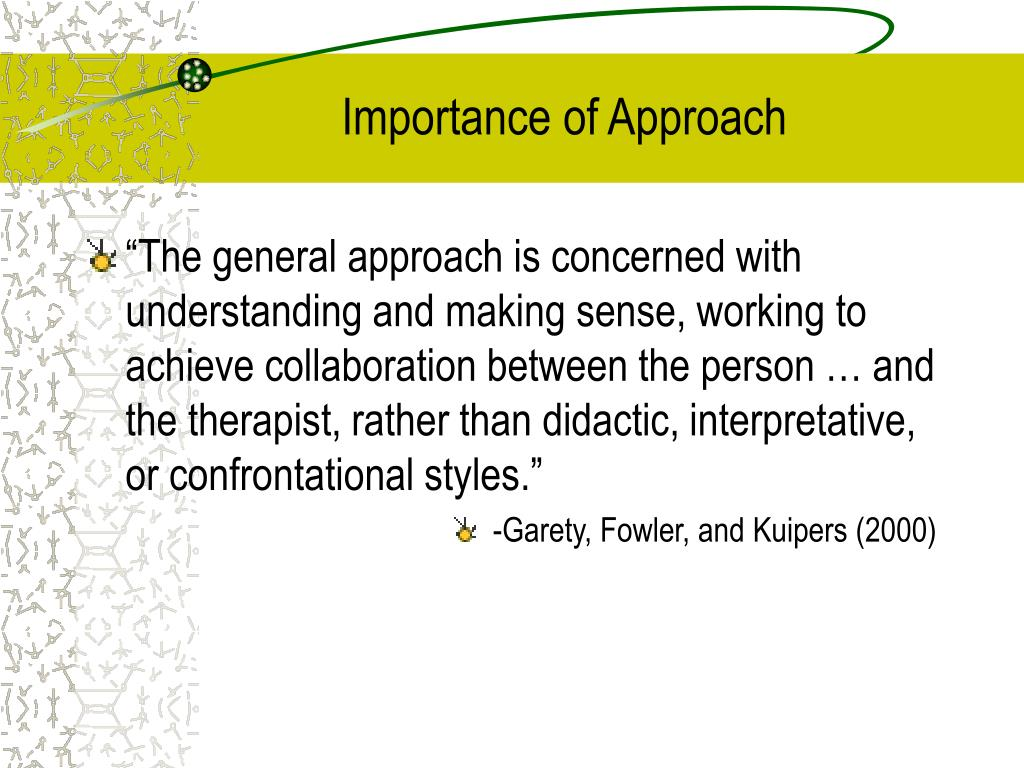 Importance of Approach