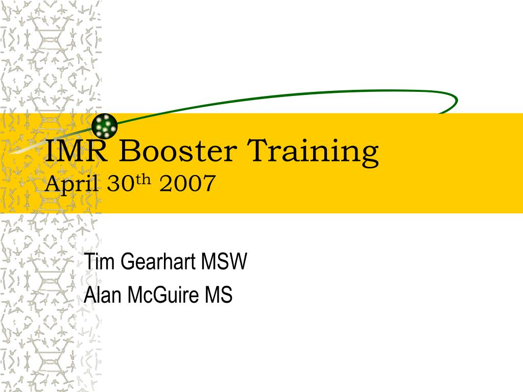 IMR Booster Training