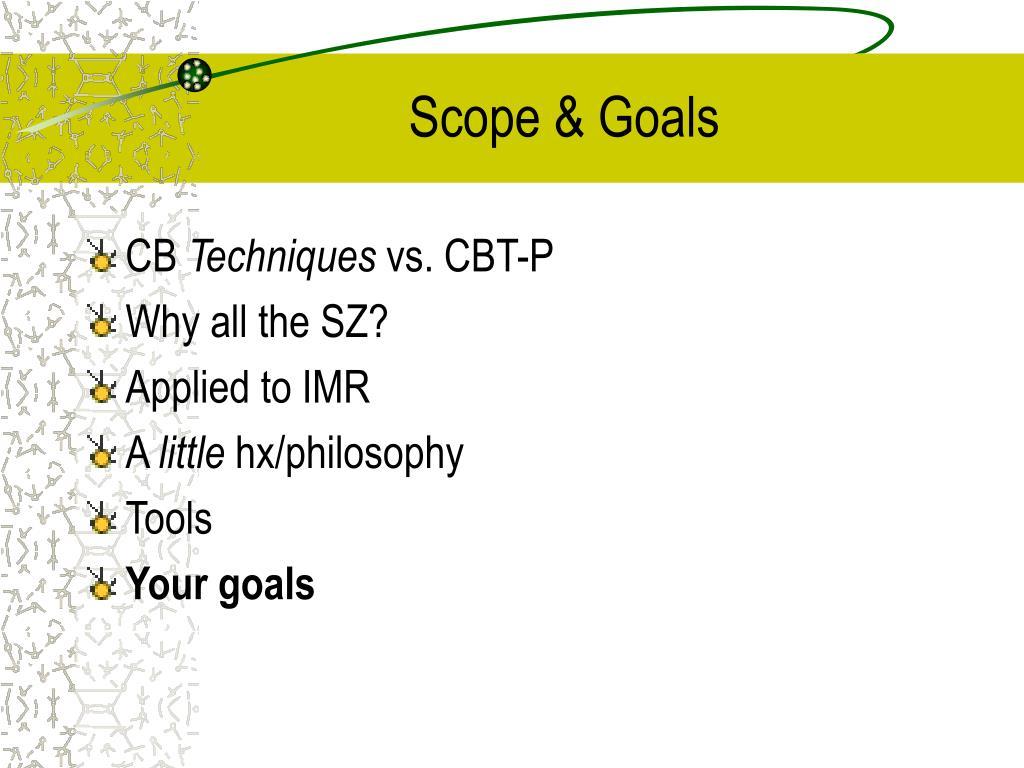 Scope & Goals