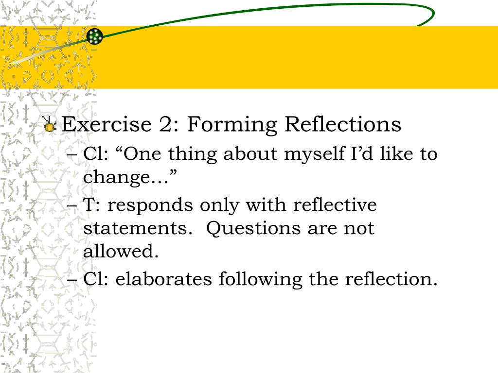 Exercise 2: Forming Reflections