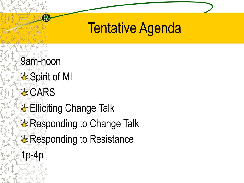 Tentative Agenda