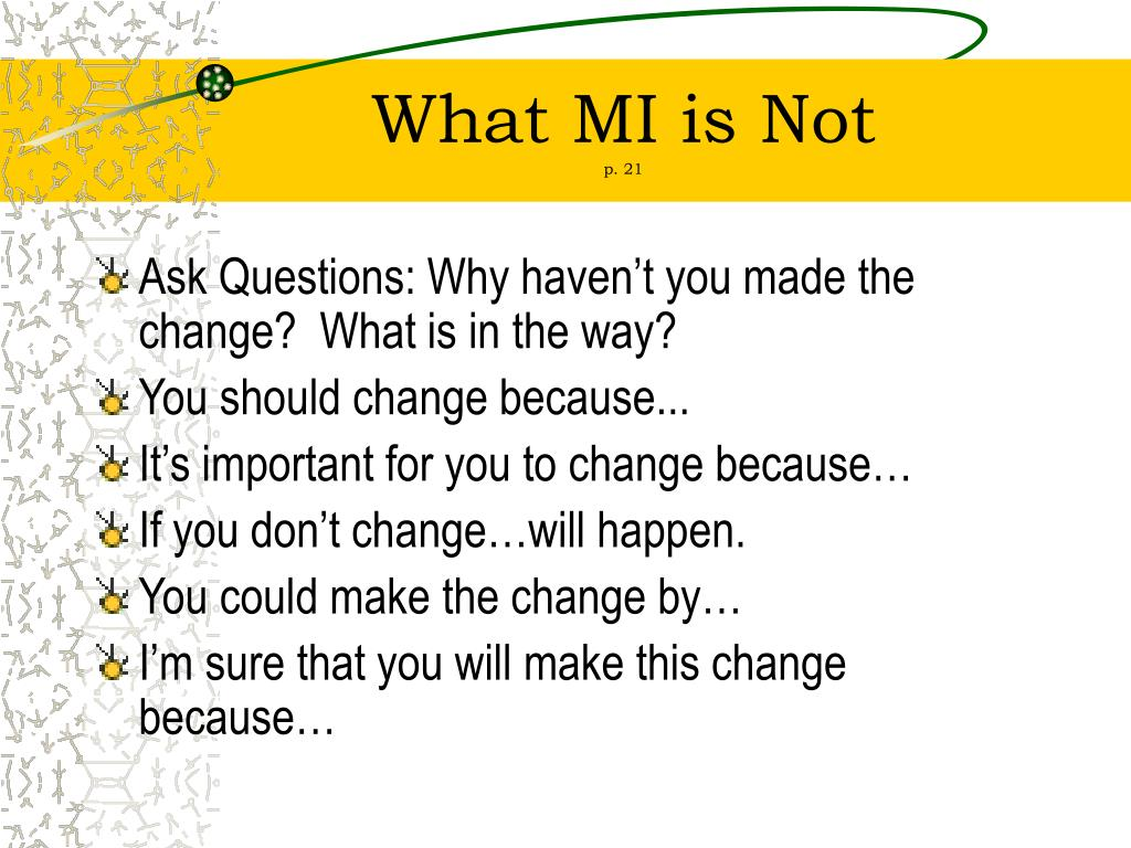 What MI is Not
