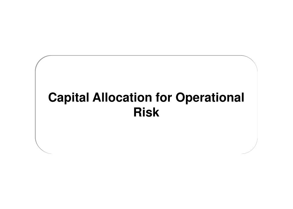 Capital Allocation for Operational Risk