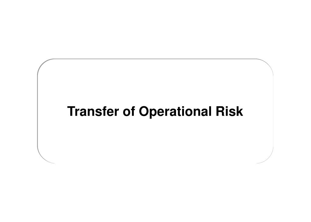 Transfer of Operational Risk