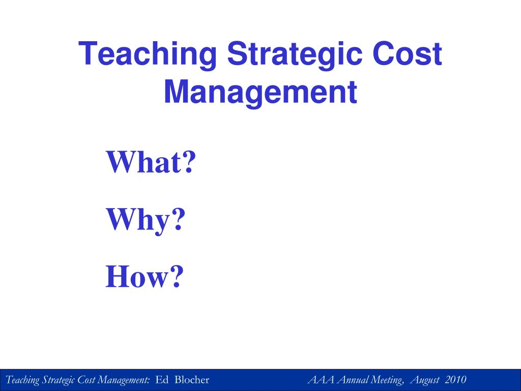 Teaching Strategic Cost Management