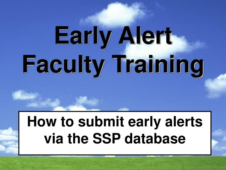 Early alert faculty training