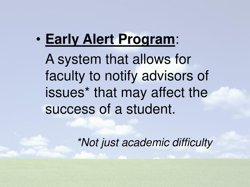 Early Alert Program