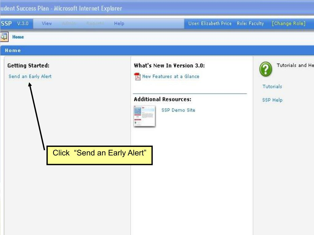 """Click  """"Send an Early Alert"""""""