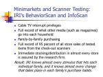 minimarkets and scanner testing iri s behaviorscan and infoscan