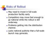 risks of rollout