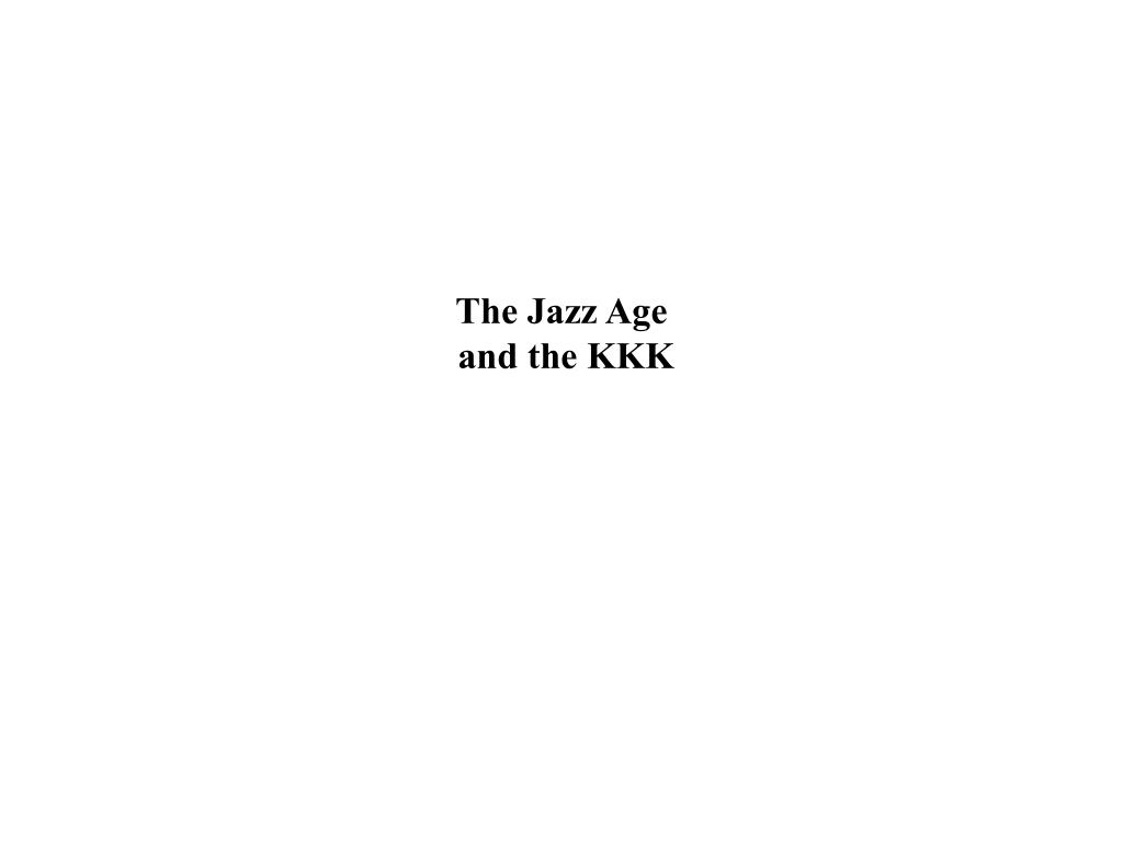 the jazz age and the kkk l.