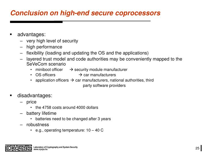 Conclusion on high-end secure coprocessors