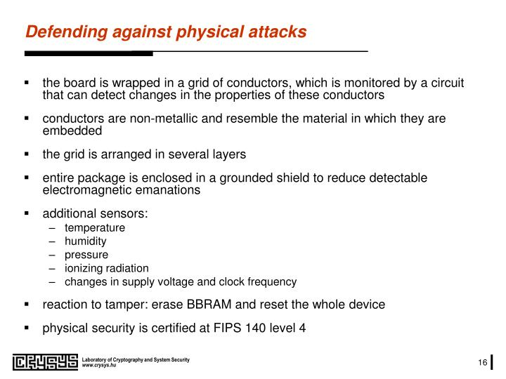 Defending against physical attacks