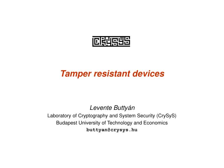 Tamper resistant devices
