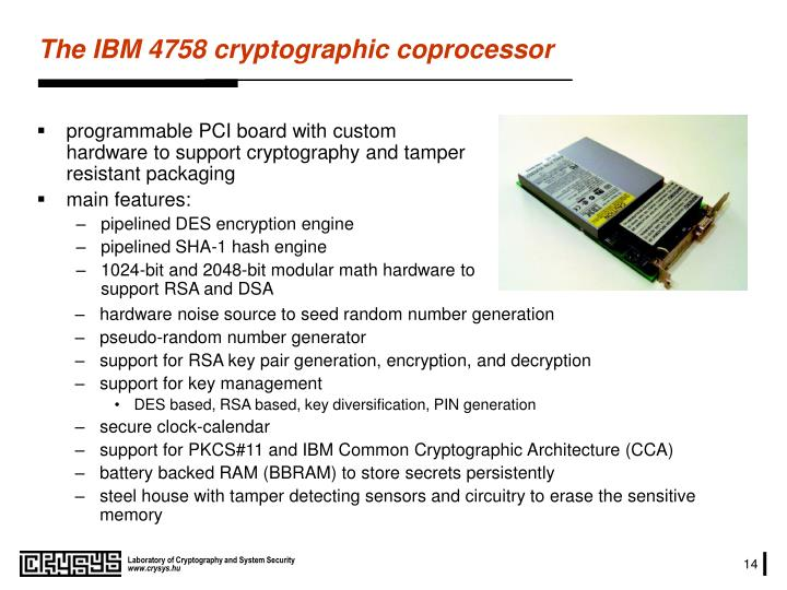 programmable PCI board with custom hardware to support cryptography and tamper resistant packaging
