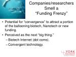 companies researchers smell a funding frenzy