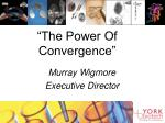 the power of convergence