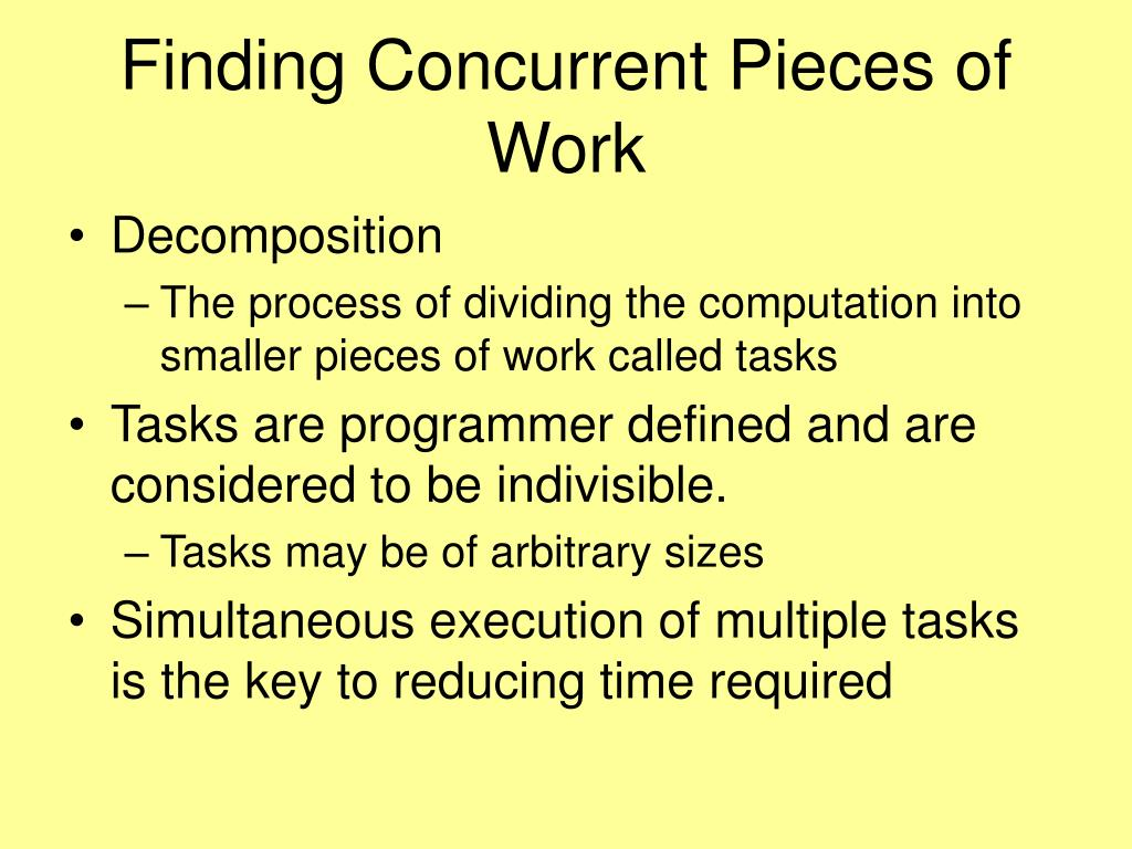 Finding Concurrent Pieces of Work