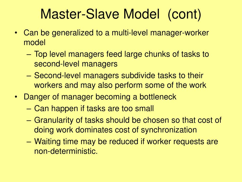 Master-Slave Model  (cont)
