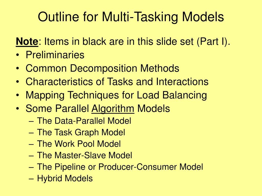 Outline for Multi-Tasking Models