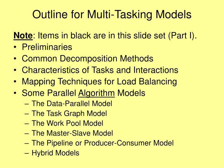 Outline for multi tasking models