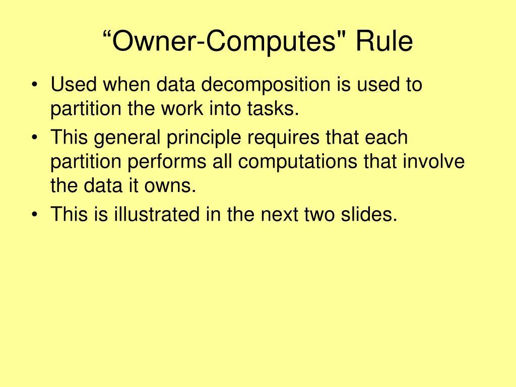 """Owner-Computes"" Rule"