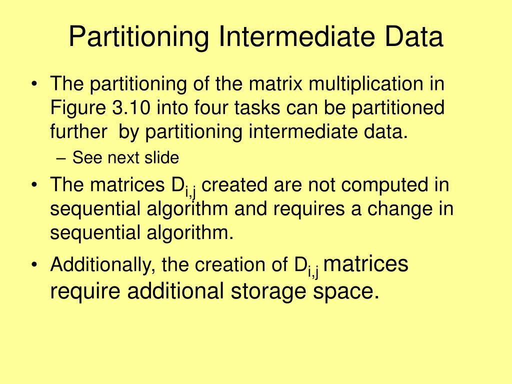 Partitioning Intermediate Data
