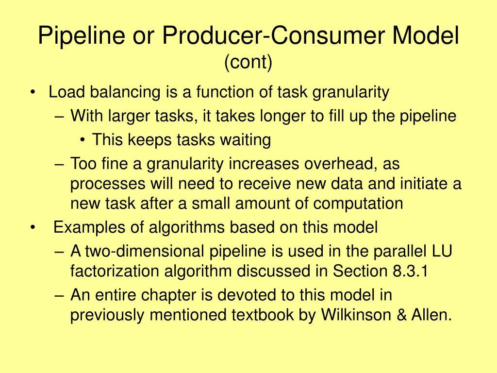 Pipeline or Producer-Consumer Model
