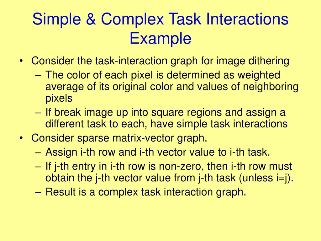 Simple & Complex Task Interactions Example