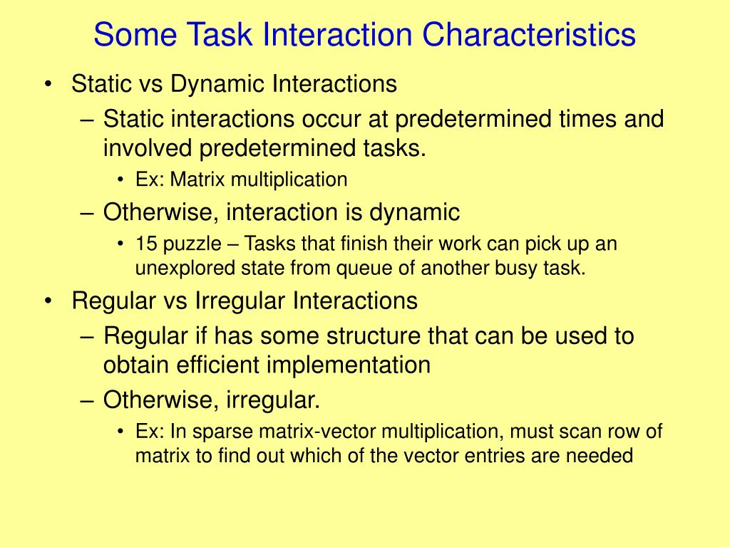 Some Task Interaction Characteristics