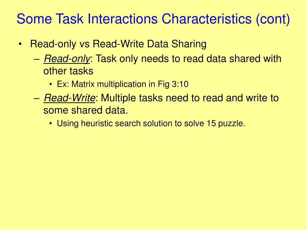 Some Task Interactions Characteristics (cont)