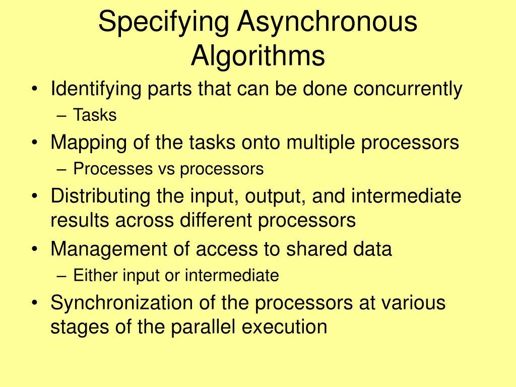Specifying Asynchronous Algorithms