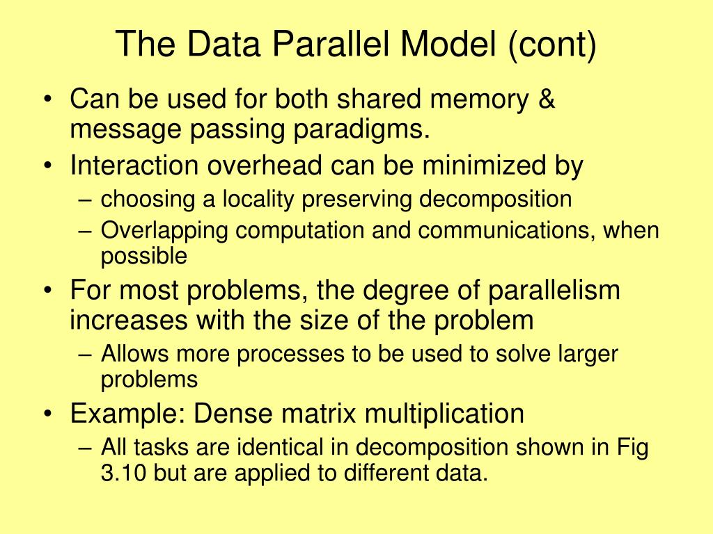 The Data Parallel Model (cont)