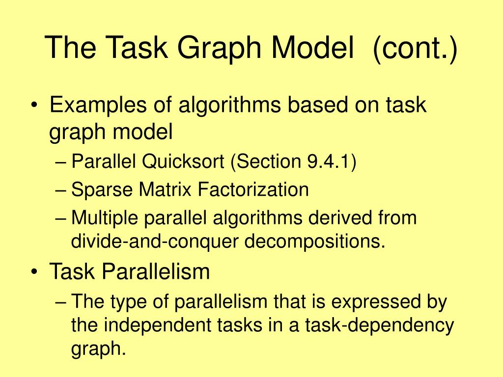 The Task Graph Model  (cont.)