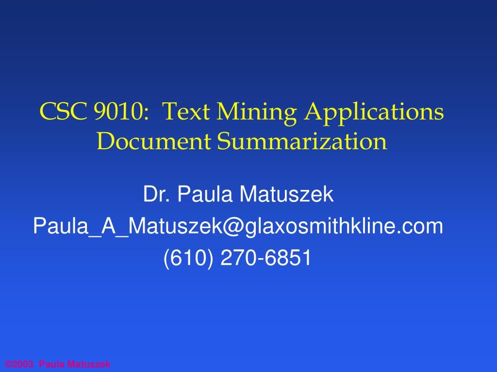 CSC 9010:  Text Mining Applications