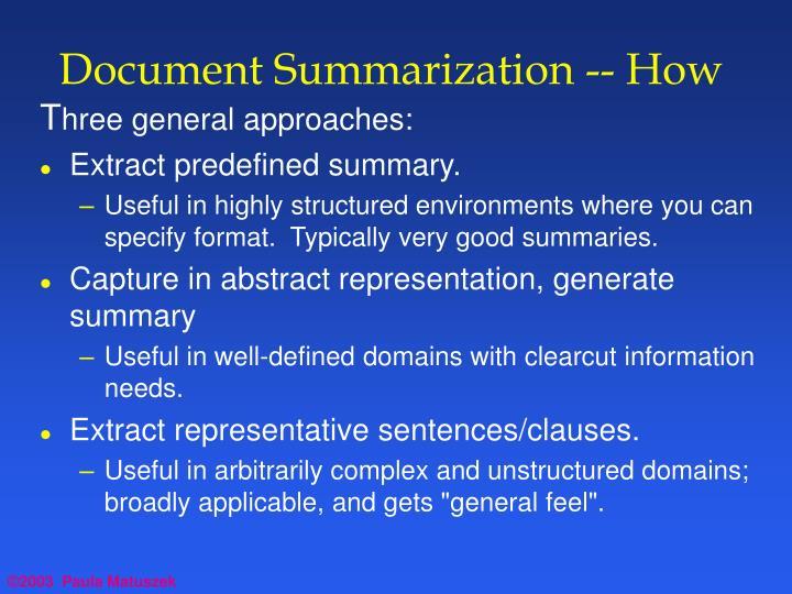 Document summarization how