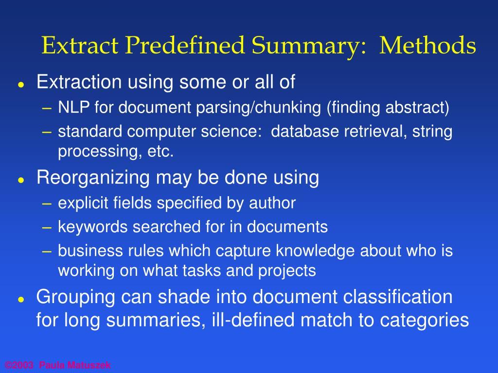 Extract Predefined Summary:  Methods