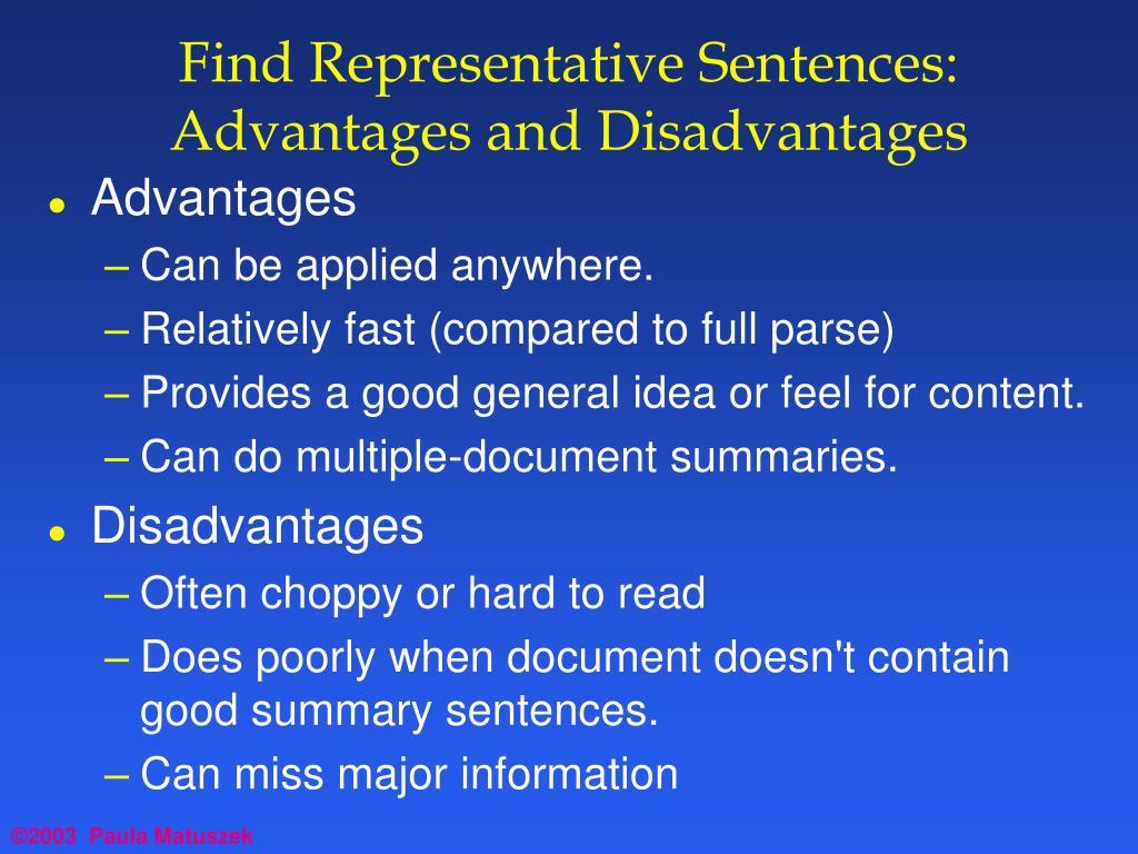 Find Representative Sentences:  Advantages and Disadvantages