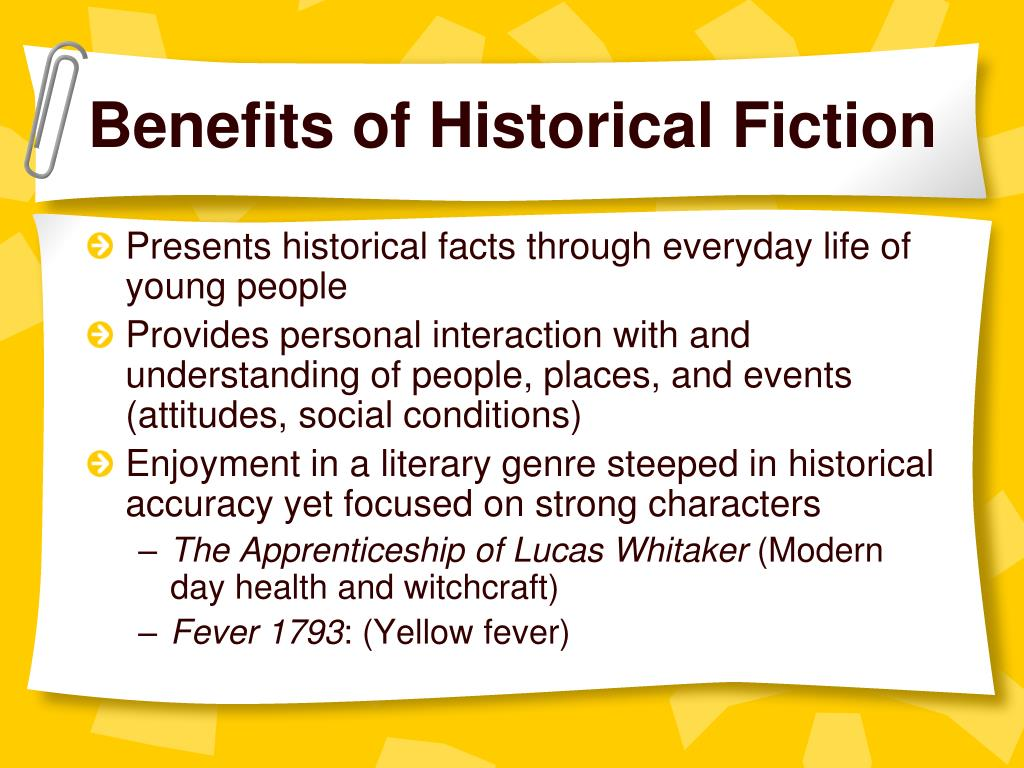 Benefits of Historical Fiction